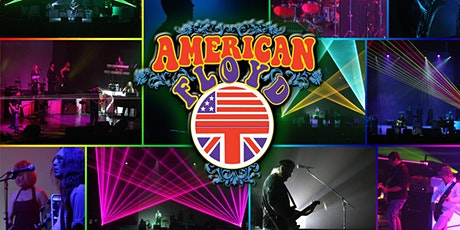 American Floyd: The Ultimate Pink Floyd Tribute Experience tickets