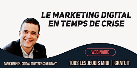 [WEBINAIRE] Le Marketing Digital en temps de crise billets