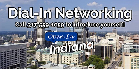 Live Dial-In Networking with Open In Indiana tickets
