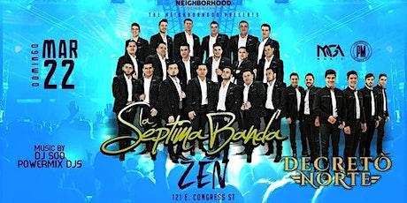 The Neighborhood Presenta a La Septima Banda tickets