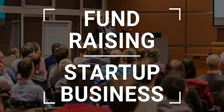 Fund Raising for Startup Business tickets