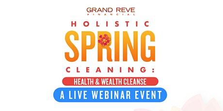 March's Health Up Wealth Up Luncheon: Holistic Spring Cleaning tickets