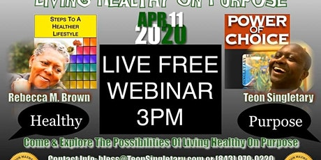 Living Healthy On Purpose (Webinar Only) tickets