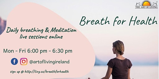 Breath for Health: Free Online Daily Breathing + Meditation for Health