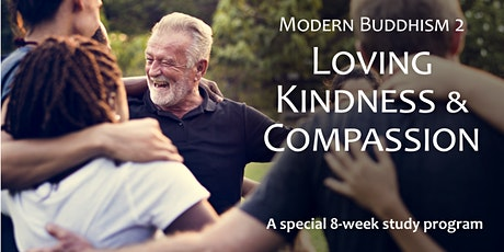 Modern Buddhism 2: Loving Kindness and Compassion tickets
