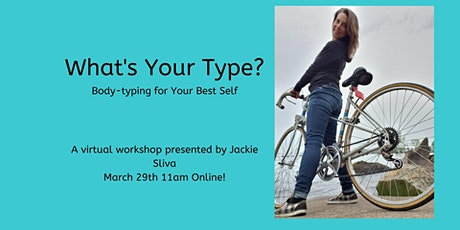 What's Your Type? Body-typing for Your Best Self LIVE tickets