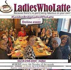 London Bridge Ladies Who Latte tickets