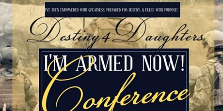 I'M A.R.M.E.D NOW! WOMEN'S CONFERENCE tickets