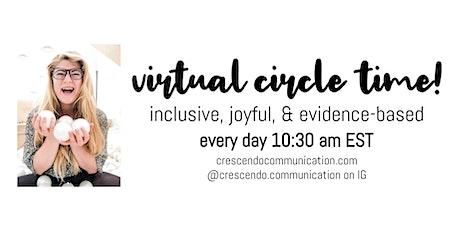 Virtual Circle Times! tickets
