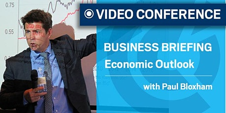 VIC | 2020 Economic Outlook Briefing with Paul Bloxham - Friday 15 May tickets