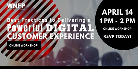 ONLINE WORKSHOP: Best Practices Delivering a Powerful Customer Experience tickets