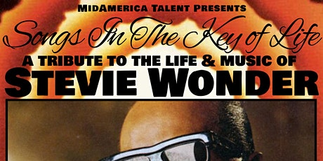 POSTPONED TO SEPT 12: Songs In The Key of Life - A Tribute to Stevie Wonder tickets