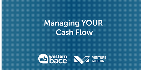 Managing YOUR Cash Flow tickets