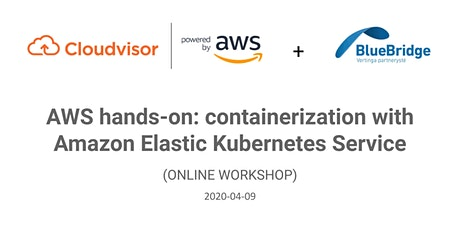 AWS hands-on: containerization with Amazon Elastic Kubernetes Service tickets