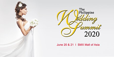 The Philippine Wedding Summit 2020 tickets
