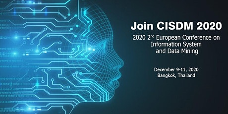 Conference on Information System and Data Mining (CISDM 2020) tickets