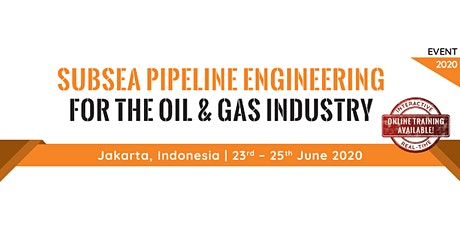 Subsea Pipeline Engineering for the Oil & Gas Industry tickets