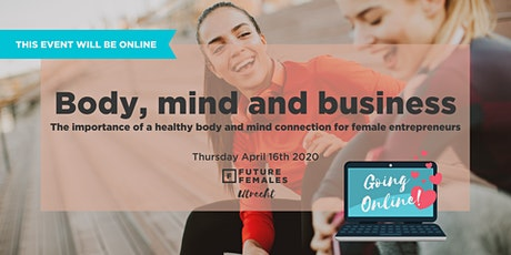 Online: The importance of a healthy body-mind connection | FF Utrecht tickets