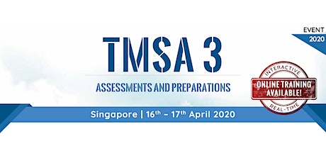 TMSA 3 - Assessments and Preparations tickets