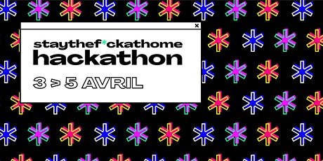 Stay The F*** At Home Hackathon billets