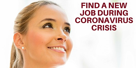 ONLINE QUICK CLASS: Find a new job during the coronavirus crisis tickets