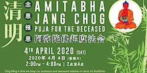 Qing Ming Amitabha Jangchog Puja 2020 清明阿弥陀佛超度法会