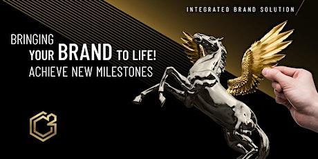 Bringing Your BRAND to LIFE!  Achieve New Milestones tickets