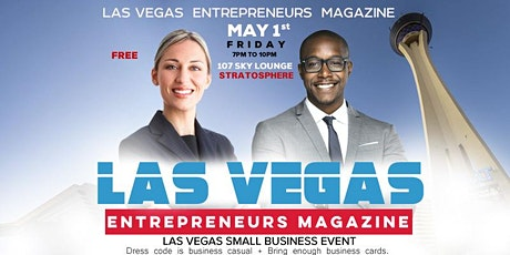 LAS VEGAS ENTREPRENEURS MAGAZINE 3RD & 4TH ISSUE RELEASE CELEBRATION  tickets