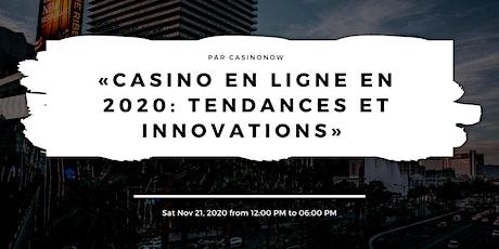 «Casino en ligne en 2020: tendances et innovations» par CasinoNow billets