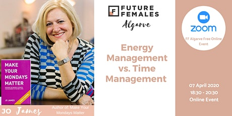 Energy Management vs. Time Management | FF Algarve Online Event bilhetes
