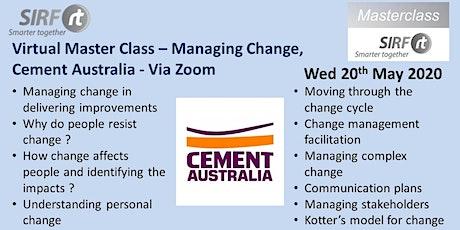 VICTAS SIRF Master Class - Managing Change Cement Australia Railton - via Zoom tickets