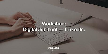 Digital Job Hunt & LinkedIn. tickets