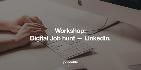 Digital Job Hunt & LinkedIn. tickets