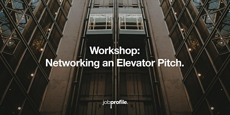 Networking and Elevator Pitch. tickets