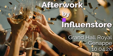 Afterwork : Nouvelle stratégie d'Influenstore billets