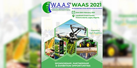 WEST AFRICA AGRIBUSINESS SHOW 2021 tickets