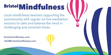 Online Mindfulness Support Sessions with Bristol Mindfulness - Mon &Weds PM tickets