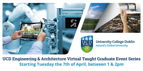 UCD Engineering & Architecture Virtual Taught Graduate Event Series tickets