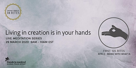 Living in Creation - Global Live Online Meditation Series No.2 tickets
