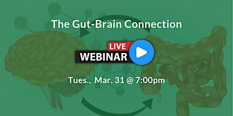 [WEBINAR] The Gut-Brain Connection - Autoimmune Disorders, IBS, Fibromyalgia, Fatigue, Hormones & Chronic Illness  tickets