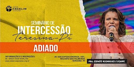 Seminário de Intercessão em Teresina - PI bilhetes