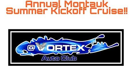 Vortex Auto Club Annual Montauk Summer Kickoff Cruise! tickets