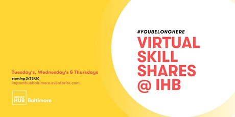 Virtual Skill Shares @ IHB tickets