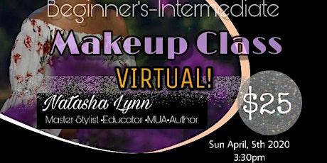 VIRTUAL Beginners- Intermediate Makeup Class tickets
