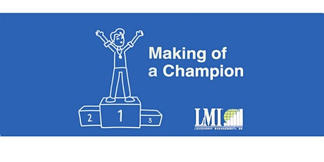 The Making of a Champion Foundations Workshop (Online) tickets