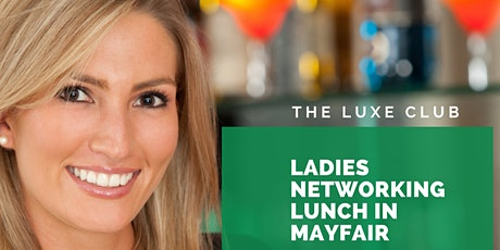 The Luxe Club Ladies Lunch at Isabel, Mayfair tickets