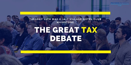 The Great Tax Debate - Property Will Never Be The Same tickets