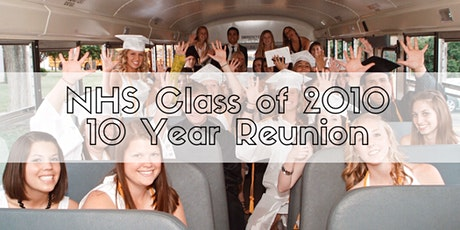 NHS Class of 2010: 10-Year Reunion tickets