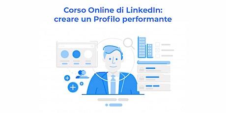 Corso Online di LinkedIn: come creare un Profilo performante e efficace  biglietti