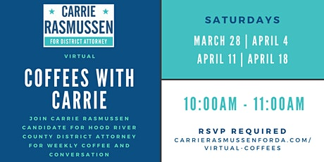 Virtual Coffees with Carrie Rasmussen, Candidate for Hood River County DA tickets
